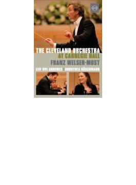 『アット・カーネギー・ホール』 ウェルザー=メスト&クリーヴランド管弦楽団