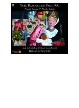 Noel Baroque En Pays D'oc: Bonhoure(T) La Camera Delle Lacrime