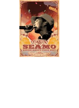 SEAMO ROUND ABOUT TOUR ~2007年 シーモ半期 珍プレー好プレー大賞~ Final at 日本武道館