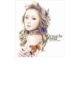 Mirrorcle World (+dvd)