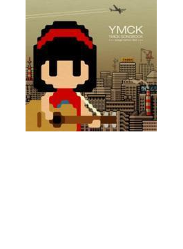 YMCK SONGBOOK -songs before 8bit-