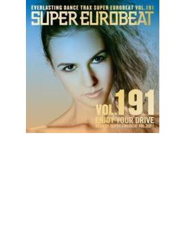 Super Eurobeat 191: Enjoy Your Drive