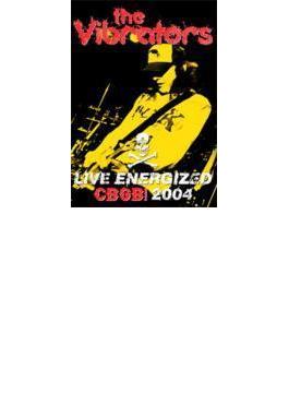 Live Energized Cbgb 2004 (Ltd)