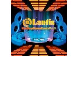 @Lantis NON STOP DANCE REMIX vol.3