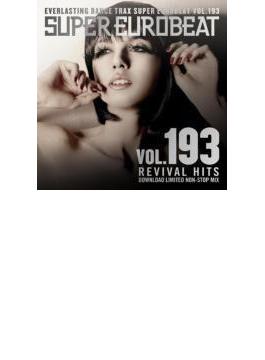 Super Eurobeat 193: Revival Hits