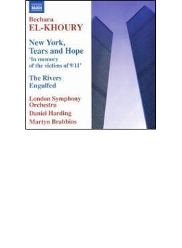 New York Tears & Hope, The Rivers Engulfed: Brabbins / Harding / Lso