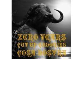 ZERO YEARS~CUT UP GROOVIES~