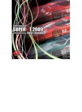 Super Gt: 2009: First Round