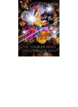 THE TOUR OF MISIA DISCOTHEQUE ASIA