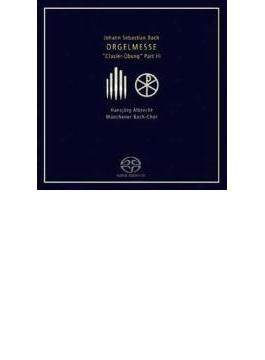 クラヴィーア練習曲集第3巻 H.アルブレヒト、ミュンヘン・バッハ合唱団(2SACD)