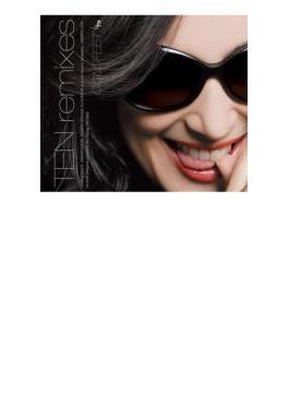 TEN remixes