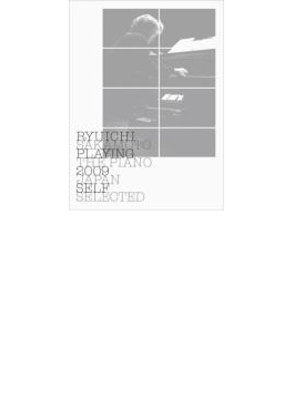 RYUICHI SAKAMOTO PLAYING THE PIANO 2009 JAPAN SELF SELECTED