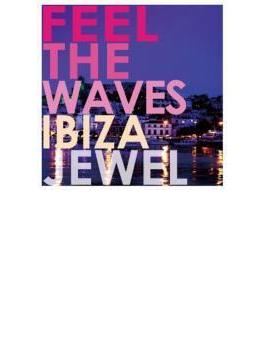Feel the Waves-IBIZA-