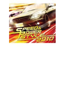 SPEED & POWER STYLE 2010