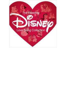 The Essential Disney ~Love Song Collection~
