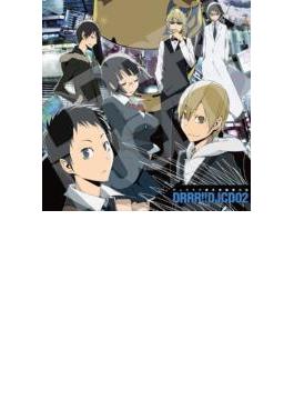 TVアニメ「デュラララ!!」DJCD『デュララジ掲示板 観察日記』 2枚目
