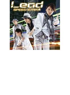 SPEED STAR★ KEITA ver. (+DVD)