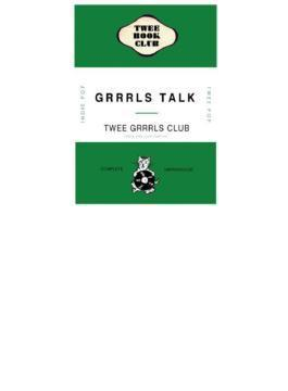 Grrrls Talk Compiled By Twee Grrrls Club