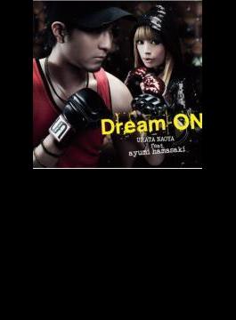 Dream ON 【初回限定盤】