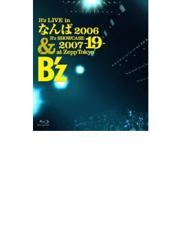 B'z LIVE in なんば2006 & B'z SHOECASE 2007 -19- at Zepp Tokyo 【Blu-ray】