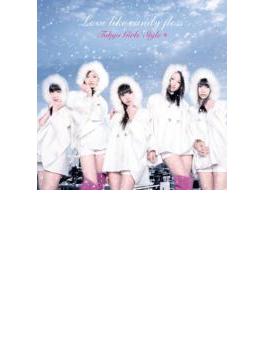 Love like candy floss (+DVD)【初回限定盤B】