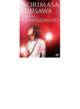 The CONCERT 「Appassionato」