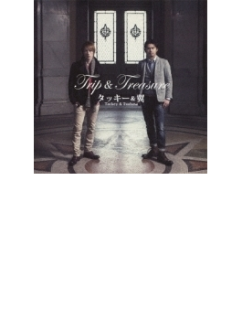 Trip & Treasure (+DVD)【初回限定盤】