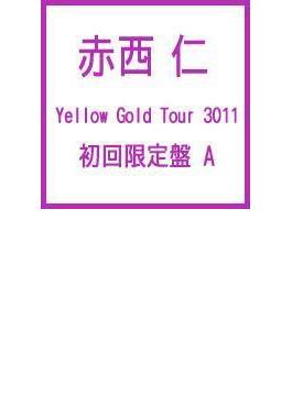 Yellow Gold Tour 3011 (2枚組DVD)【初回限定盤A】