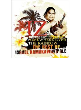 Somewhere Over The Rainbow-the Best Of Israel Lamakawiao'ole