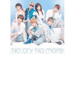No cry No more 【ジャケットC】
