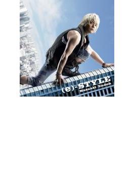 (e)-STYLE 【初回限定盤】
