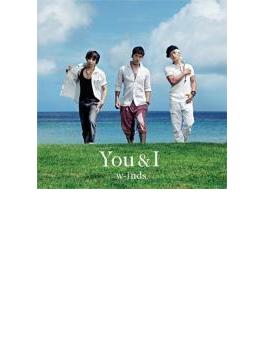 You & I 【通常盤A】
