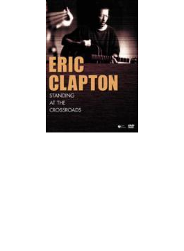 Standing At The Crossroads ~Eric Clapton History