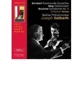 ブルックナー:交響曲第9番、ベルク:ヴァイオリン協奏曲、ほか フェラス、カイルベルト&ベルリン・フィル(1960 モノラル)(2CD)