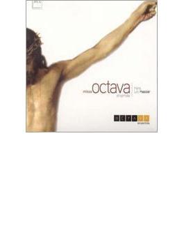 Missa Octava: Octava Ensemble