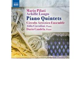 ロンゴ:ピアノ五重奏曲、ピラーティ:ピアノ五重奏曲 チッコリーニ、チコルーロ・アルティスティコ・アンサンブル