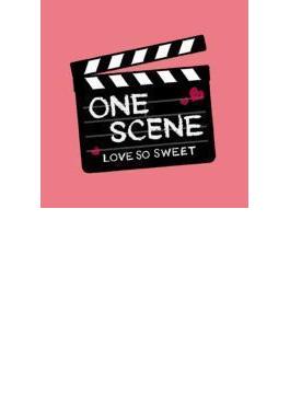 ONE SCENE LOVE SO SWEET