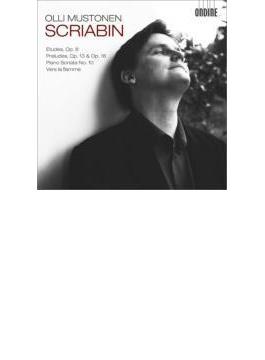 ピアノ・ソナタ第10番、炎に向かって、練習曲集、前奏曲集 ムストネン