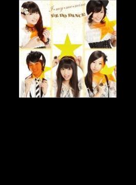 「I★my★me★mine / EZ DO DANCE (+DVD)