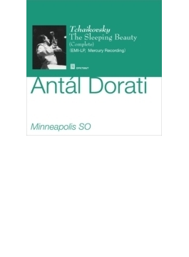 『眠りの森の美女』全曲 ドラティ&ミネアポリス交響楽団(2CD)