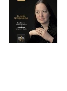 ベートーヴェン:エロイカ変奏曲、シューマン:交響的練習曲 リュドミラ・ゲオルギエフスカ
