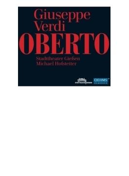 『オベルト』全曲 ホーフシュテッター&ギーセン州立劇場、A.ジャンス、マッツッリ、他(2012 ステレオ)(2CD)