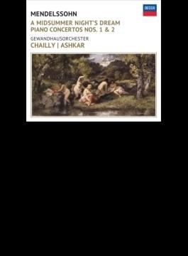 『真夏の夜の夢』より、『ルイ・ブラス』序曲(初版)、ピアノ協奏曲第1番、第2番 シャイー&ゲヴァントハウス管、アシュカール