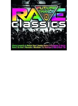 Future Trance: Rave Classics