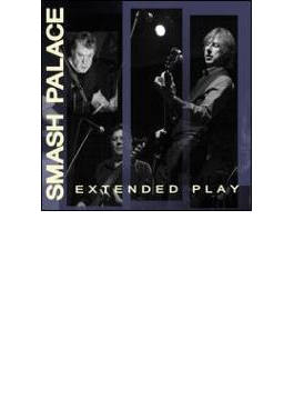 Smash Palace Extended Play