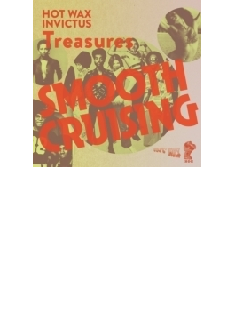 Smooth Crusing -invictus / Hot Wax Treasures