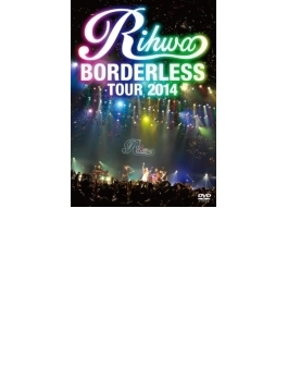"Rihwa ""BORDERLESS"" TOUR 2014"