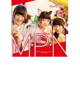M.P.N (Mercoco Party Night) 【初回限定盤C】