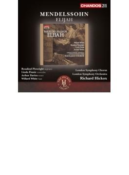 オラトリオ『エリヤ』(英語) ヒコックス&ロンドン響、ロンドン・シンフォニー・コーラス、W.ホワイト、他(2CD)