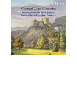 Classical Oboe Concertos: Indermuhle(Ob) Turkovic / Estonian National So